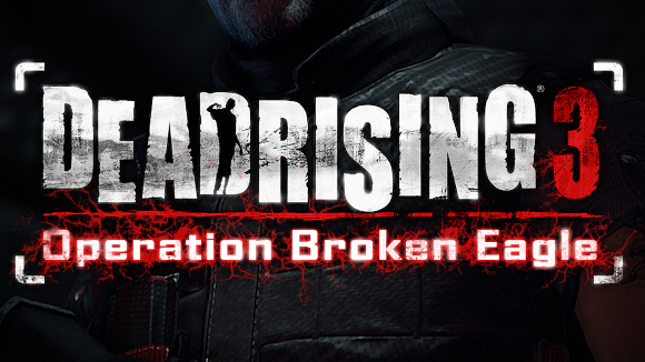 Dead-Rising-3-Xbox-One-Operation-Broken-Eagle-DLC-Announcement-Header