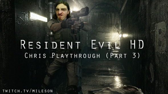Chris Playthrough 3