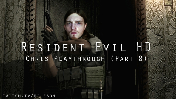 Chris Playthrough 8