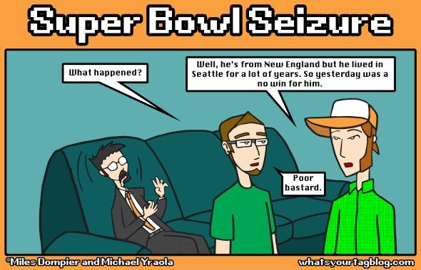 Super Bowl Seizure