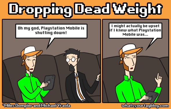 Dropping Dead Weight